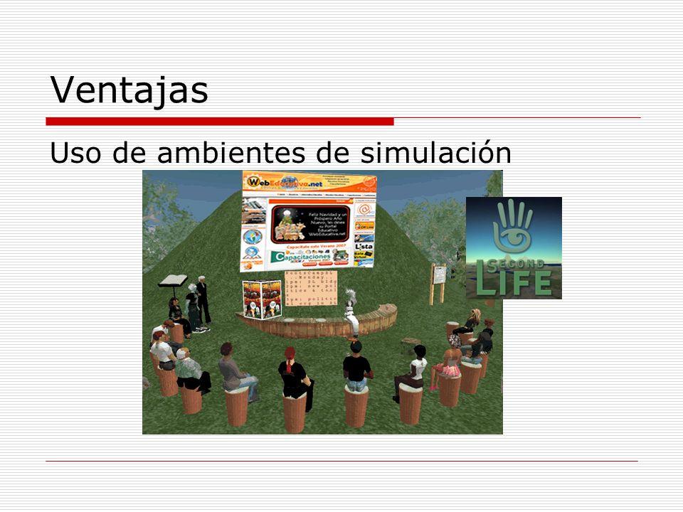 Ventajas Uso de ambientes de simulación