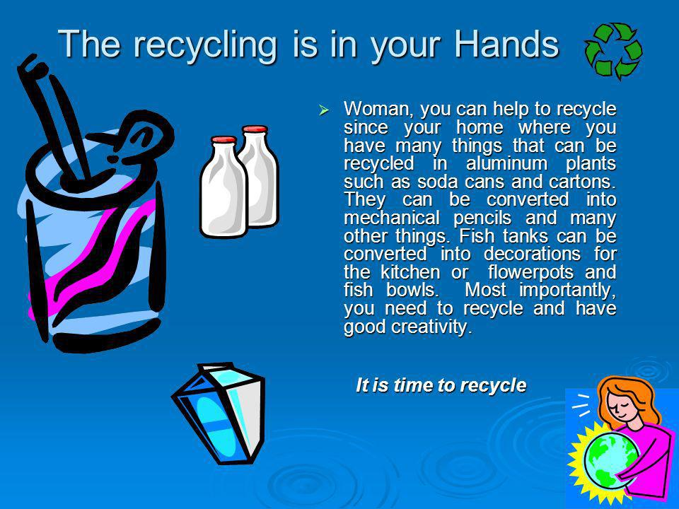 The recycling is in your Hands