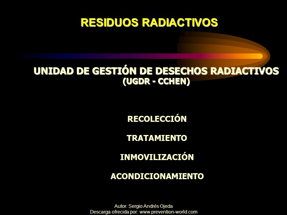 UNIDAD DE GESTIÓN DE DESECHOS RADIACTIVOS