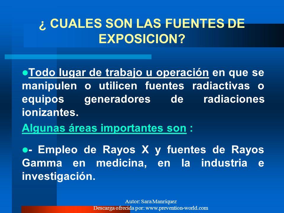 ¿ CUALES SON LAS FUENTES DE EXPOSICION