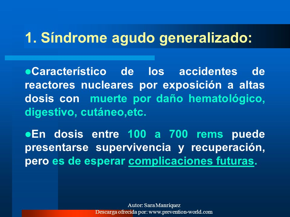 1. Síndrome agudo generalizado: