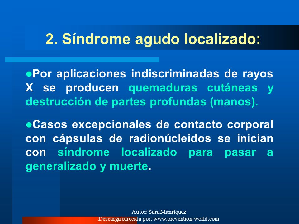 2. Síndrome agudo localizado: