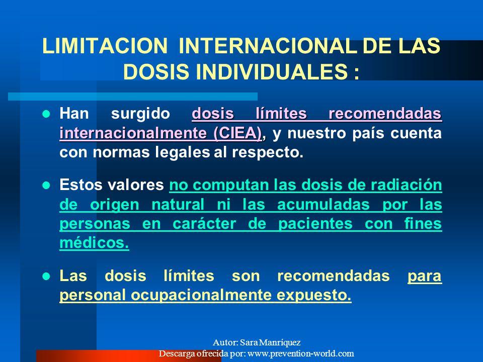 LIMITACION INTERNACIONAL DE LAS DOSIS INDIVIDUALES :