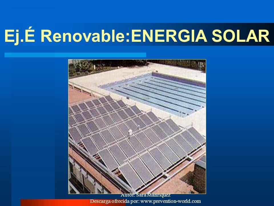 Ej.É Renovable:ENERGIA SOLAR