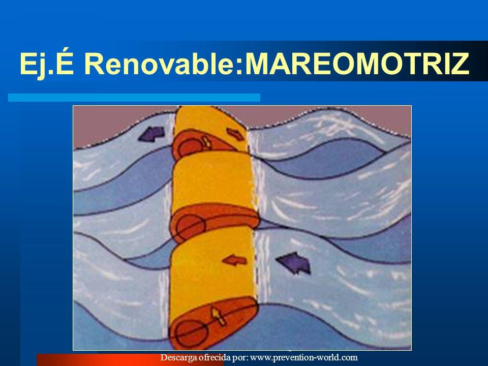 Ej.É Renovable:MAREOMOTRIZ