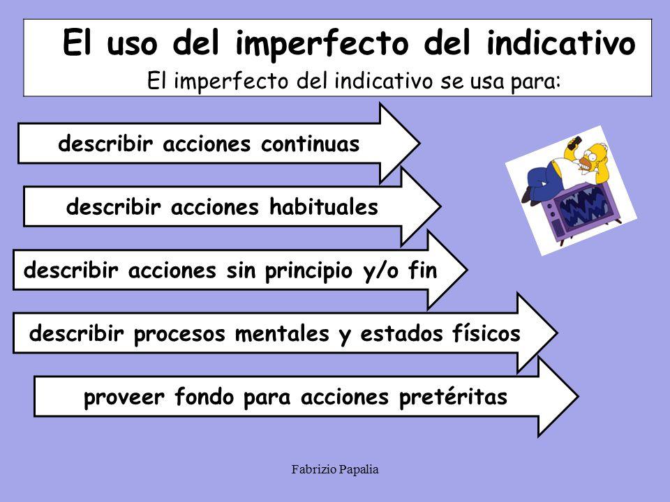 El uso del imperfecto del indicativo
