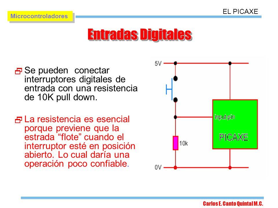 EL PICAXE Microcontroladores. Entradas Digitales. Se pueden conectar interruptores digitales de entrada con una resistencia de 10K pull down.