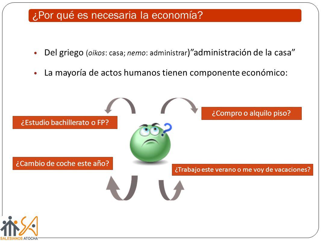 ¿Por qué es necesaria la economía