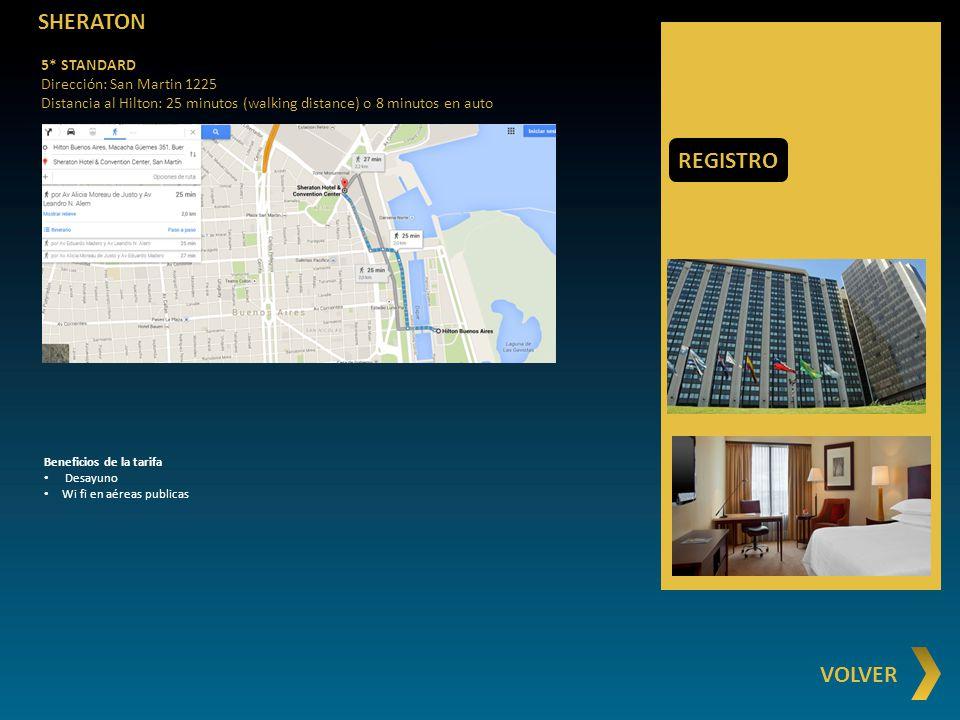 SHERATON REGISTRO VOLVER 5* STANDARD Dirección: San Martin 1225
