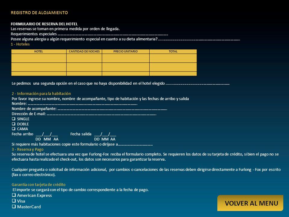 VOLVER AL MENU REGISTRO DE ALOJAMIENTO American Express Visa