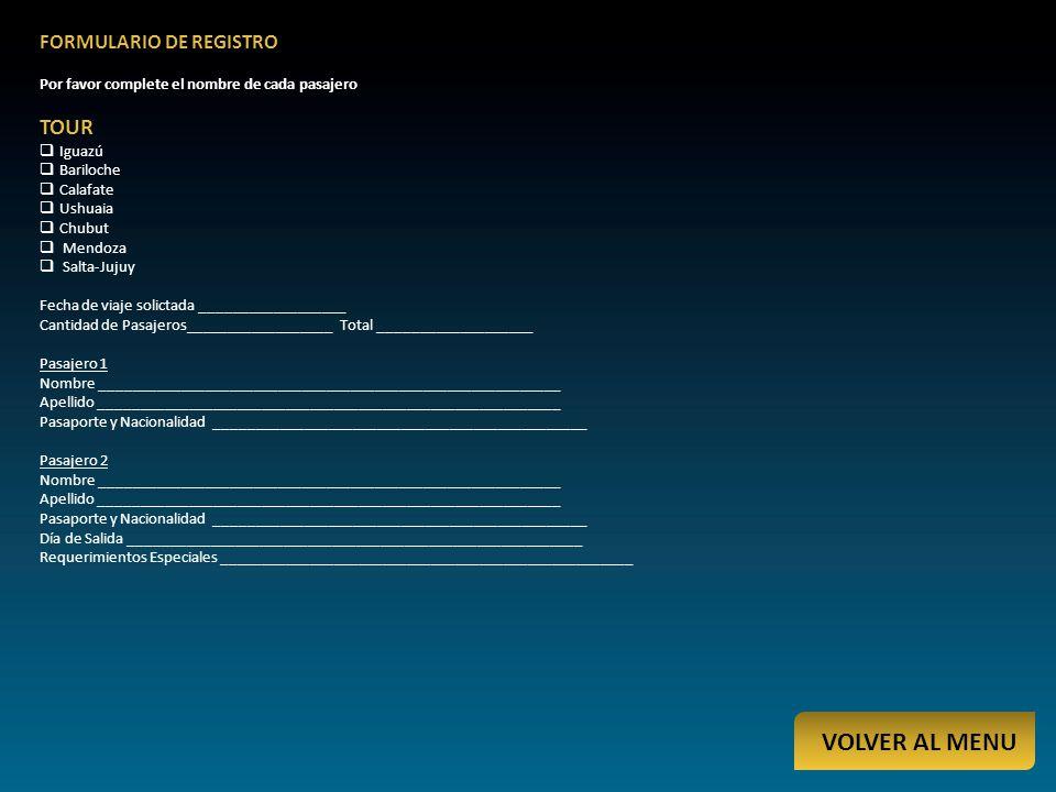 VOLVER AL MENU TOUR FORMULARIO DE REGISTRO
