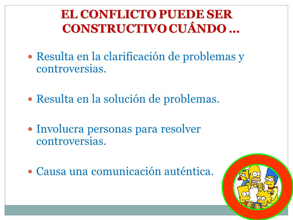 EL CONFLICTO PUEDE SER CONSTRUCTIVO CUÁNDO …