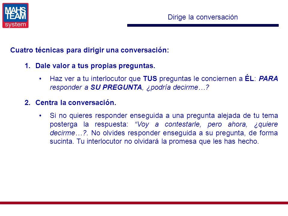 Dirige la conversación