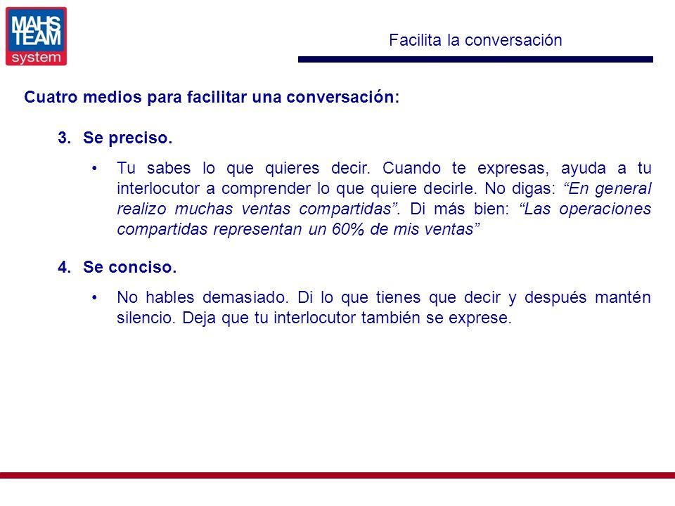 Facilita la conversación