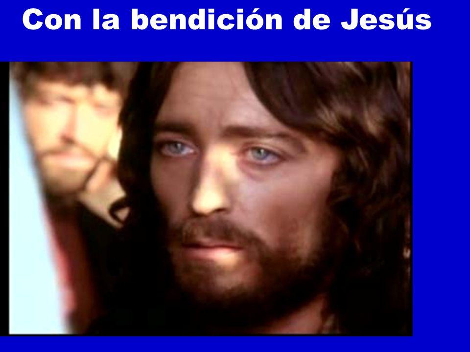 Con la bendición de Jesús