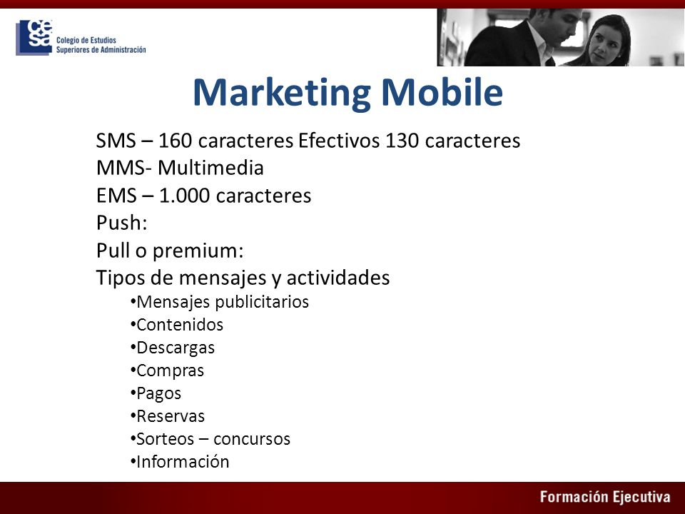 Marketing Mobile SMS – 160 caracteres Efectivos 130 caracteres