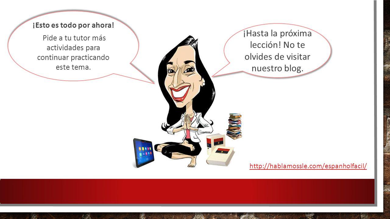¡Hasta la próxima lección! No te olvides de visitar nuestro blog.