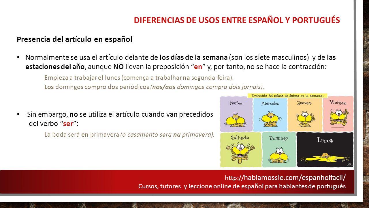DIFERENCIAS DE USOS ENTRE ESPAÑOL Y PORTUGUÉS