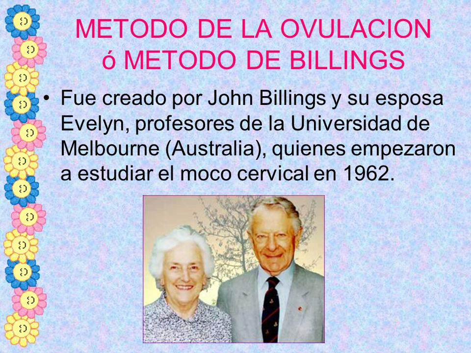 METODO DE LA OVULACION ó METODO DE BILLINGS