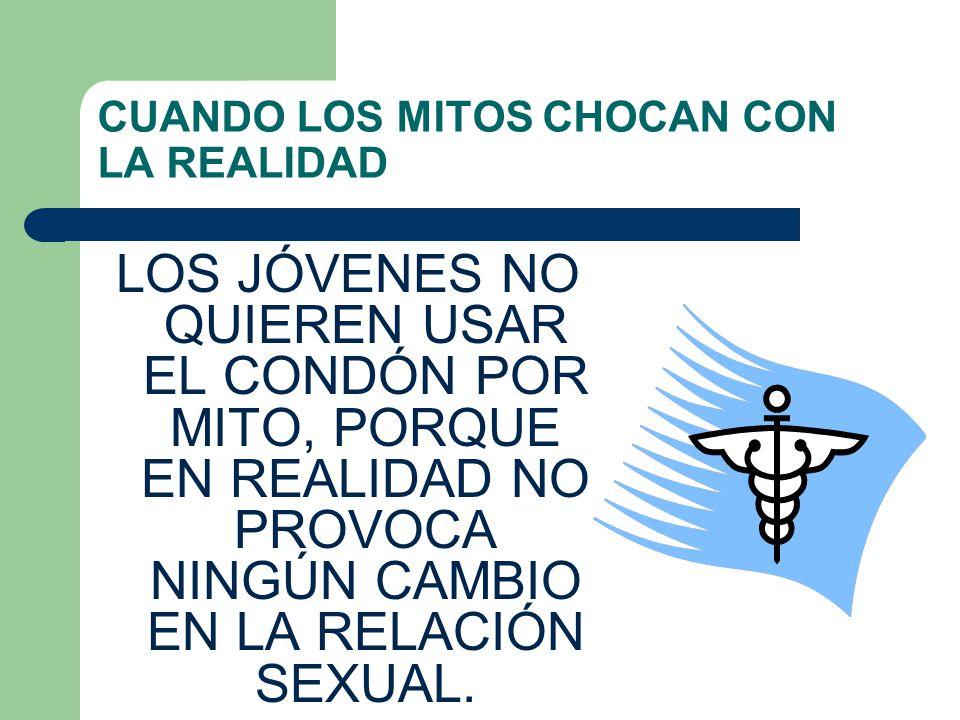 CUANDO LOS MITOS CHOCAN CON LA REALIDAD