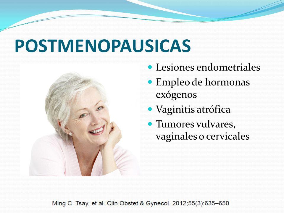 POSTMENOPAUSICAS Lesiones endometriales Empleo de hormonas exógenos
