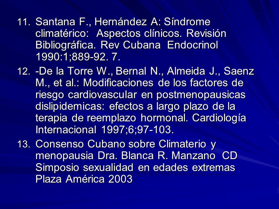 Santana F. , Hernández A: Síndrome climatérico: Aspectos clínicos