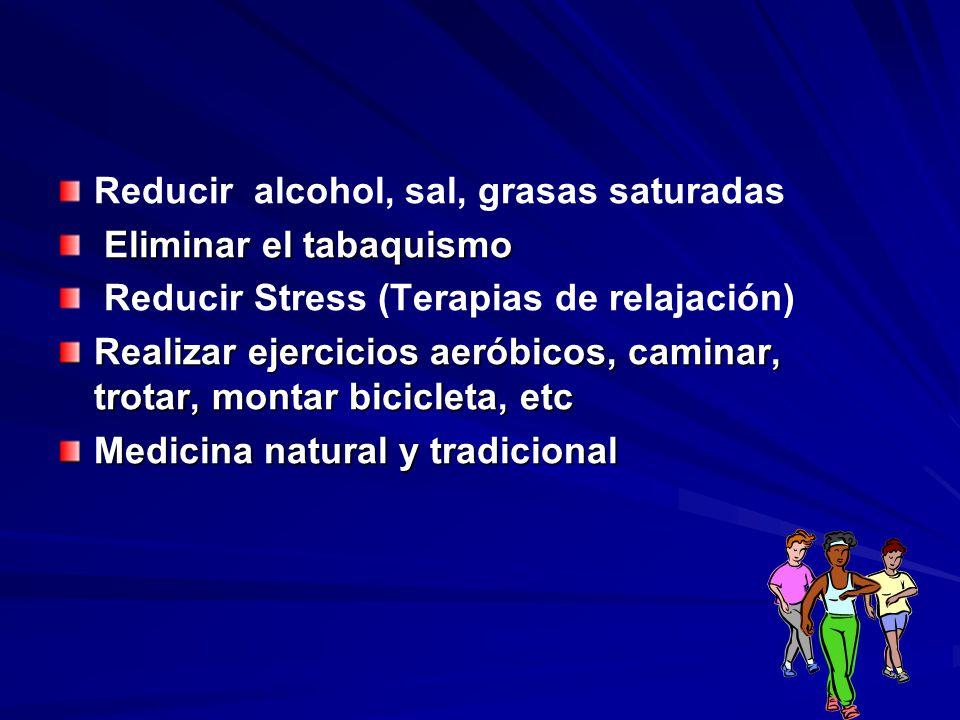 Reducir alcohol, sal, grasas saturadas