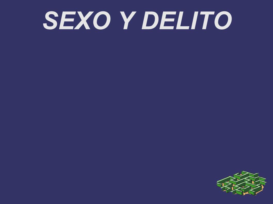 SEXO Y DELITO