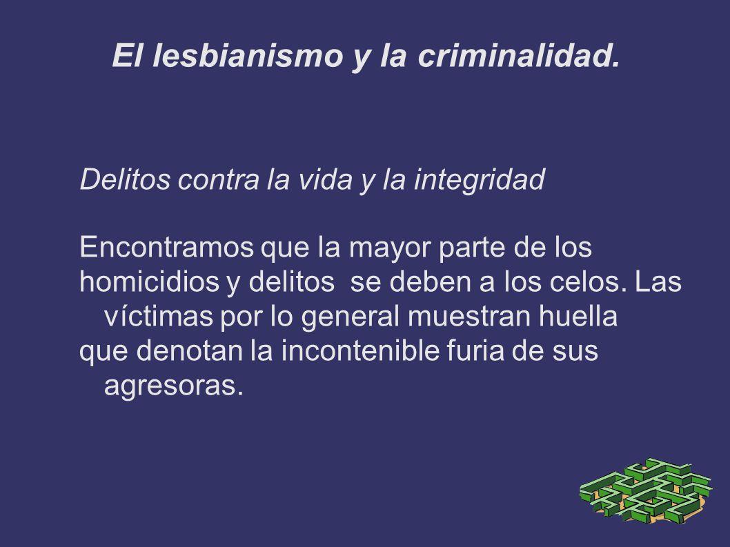 El lesbianismo y la criminalidad.