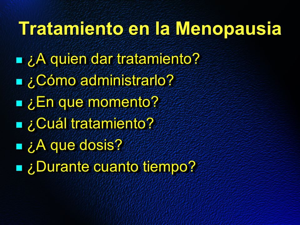 Tratamiento en la Menopausia