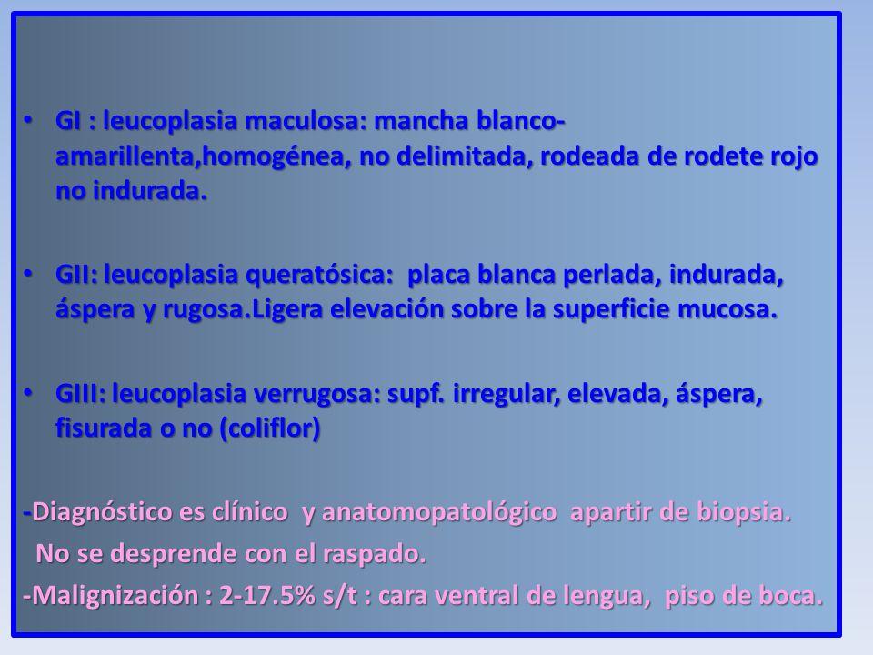 -Diagnóstico es clínico y anatomopatológico apartir de biopsia.