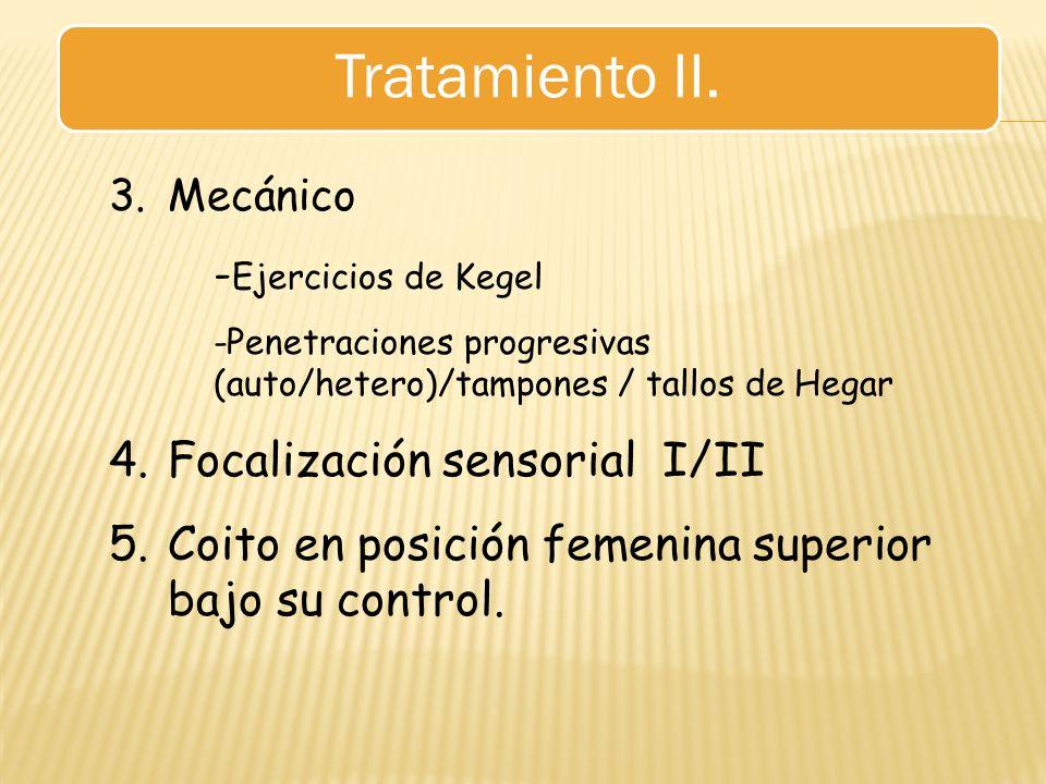 Tratamiento II. Focalización sensorial I/II