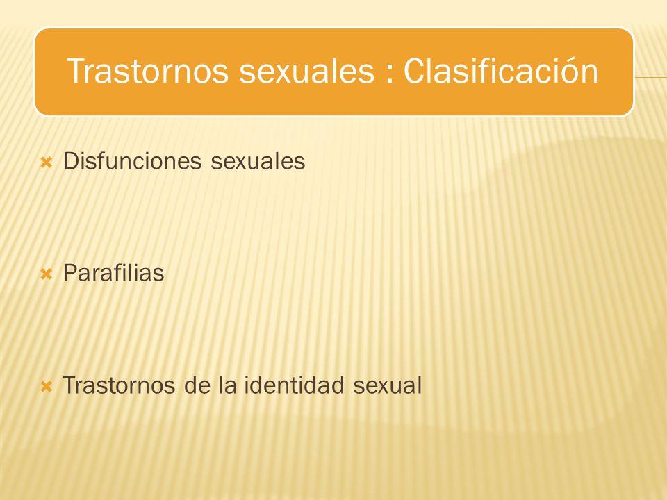 Trastornos sexuales : Clasificación