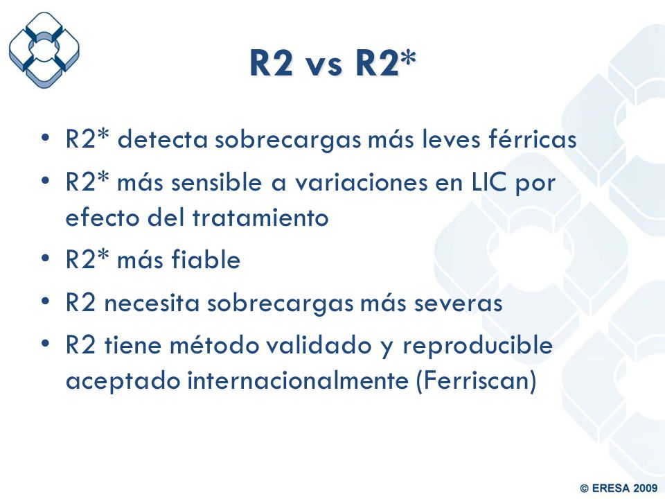 R2 vs R2* R2* detecta sobrecargas más leves férricas