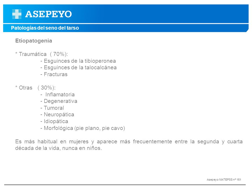 - Esguinces de la tibioperonea - Esguinces de la talocalcánea