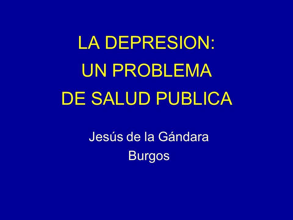 LA DEPRESION: UN PROBLEMA DE SALUD PUBLICA