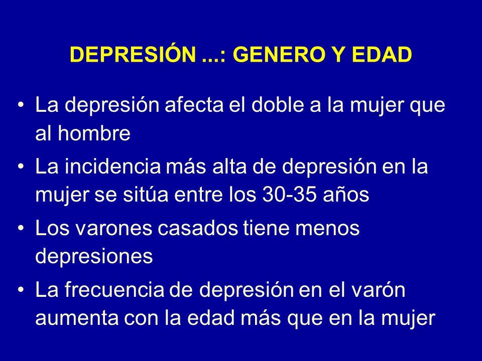 DEPRESIÓN ...: GENERO Y EDAD