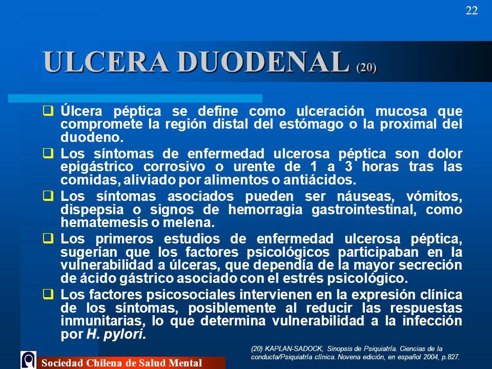 ULCERA DUODENAL (20) Úlcera péptica se define como ulceración mucosa que compromete la región distal del estómago o la proximal del duodeno.