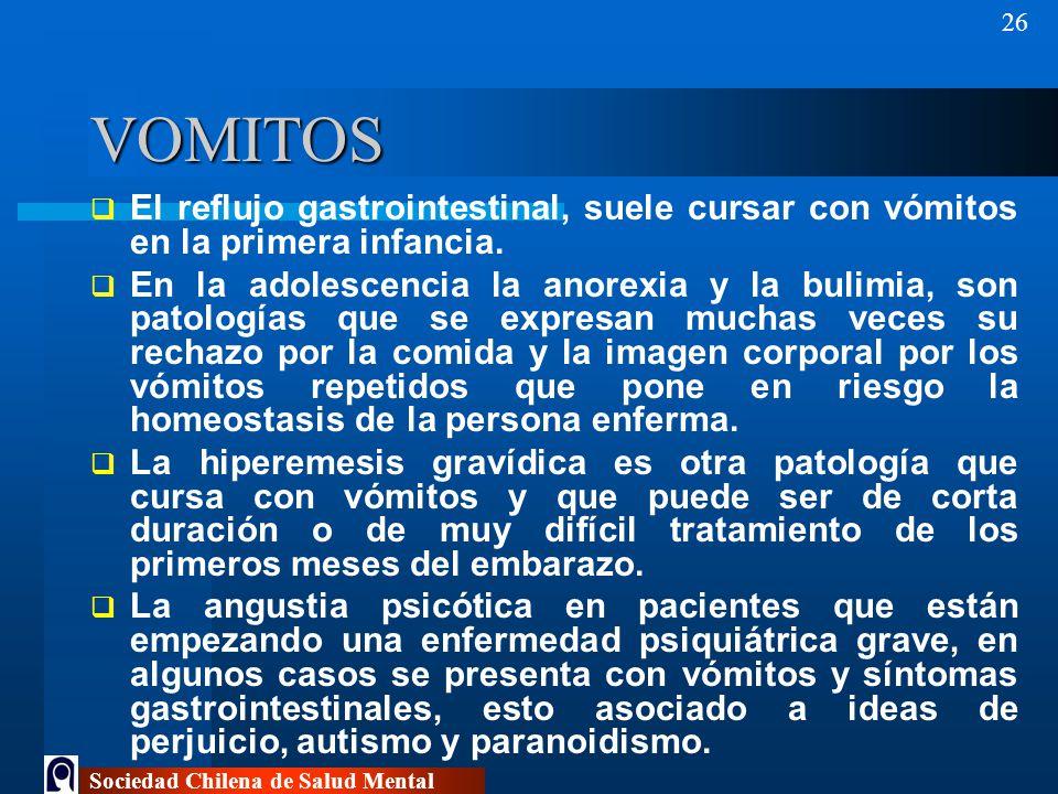 VOMITOS El reflujo gastrointestinal, suele cursar con vómitos en la primera infancia.