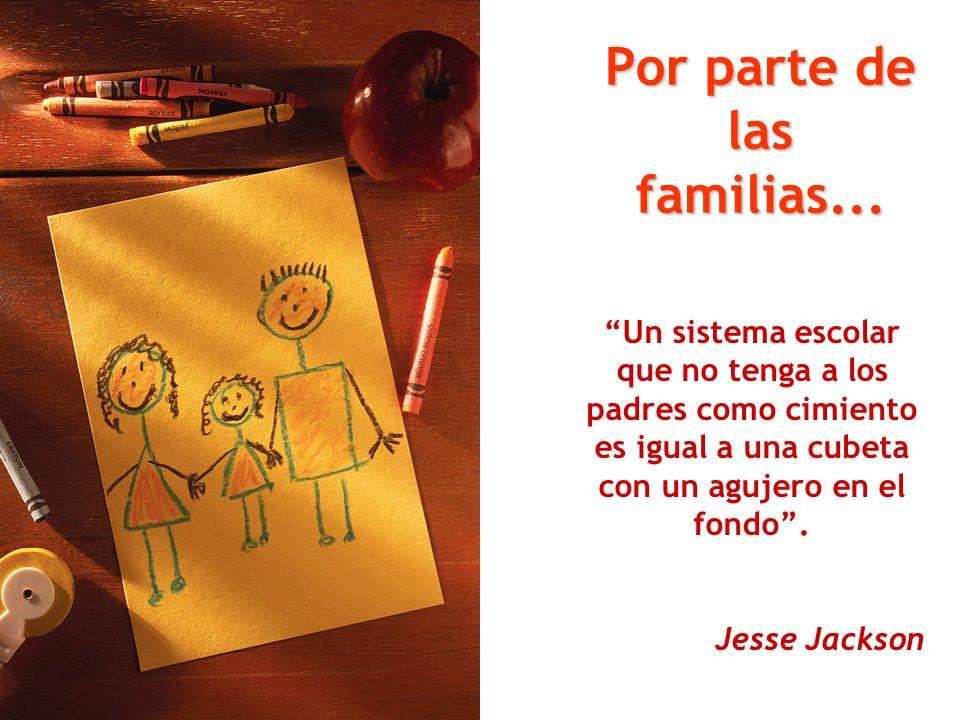 Por parte de las familias...