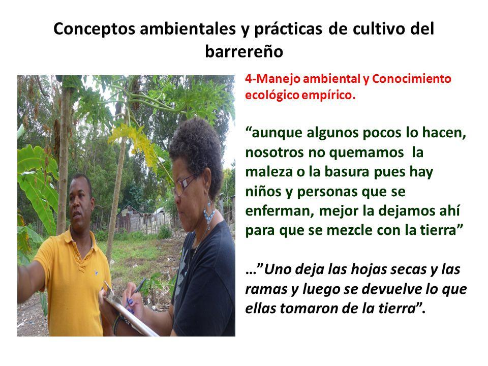 Conceptos ambientales y prácticas de cultivo del barrereño