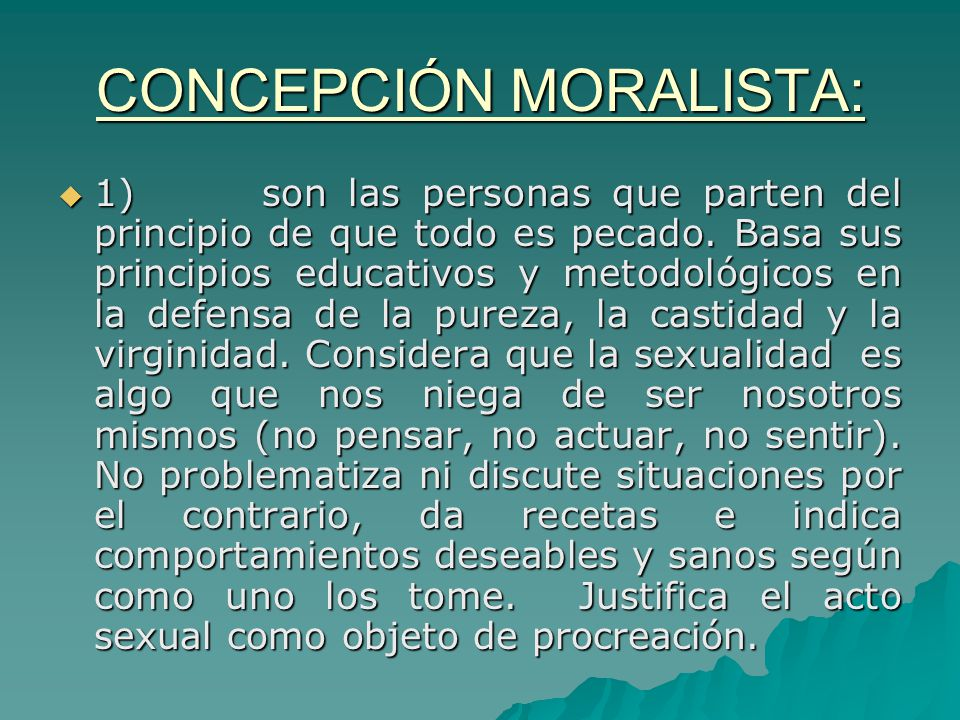 CONCEPCIÓN MORALISTA: