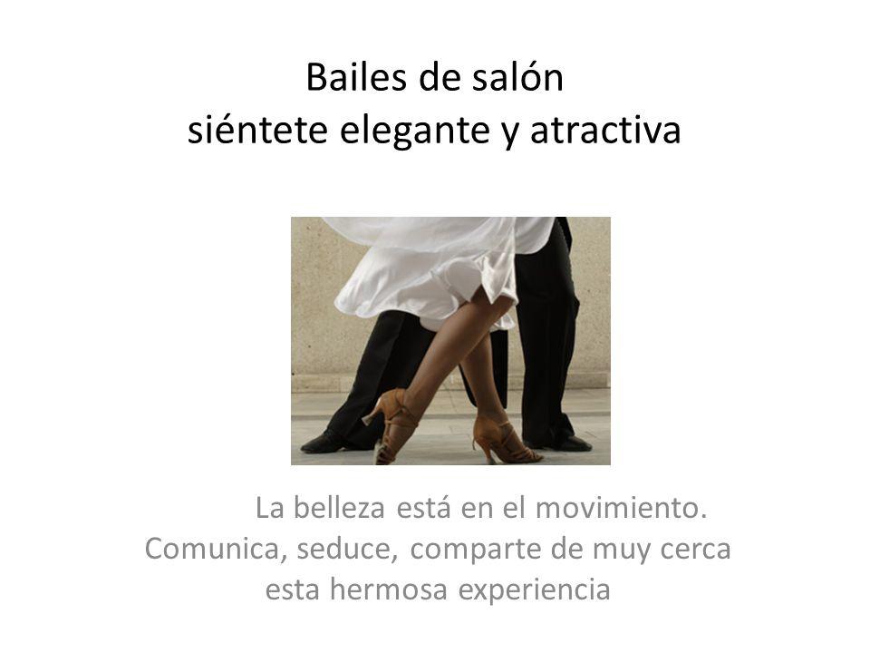 Bailes de salón siéntete elegante y atractiva