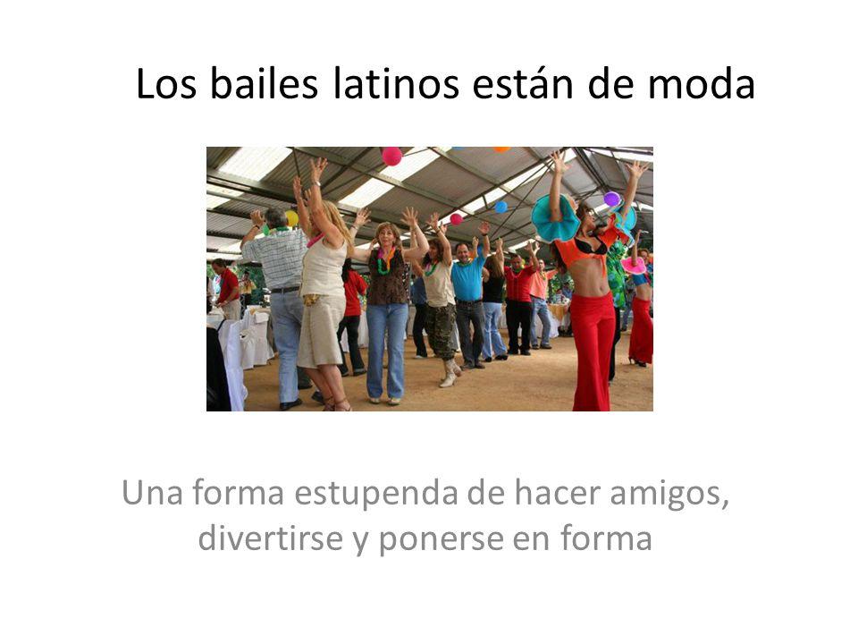 Los bailes latinos están de moda