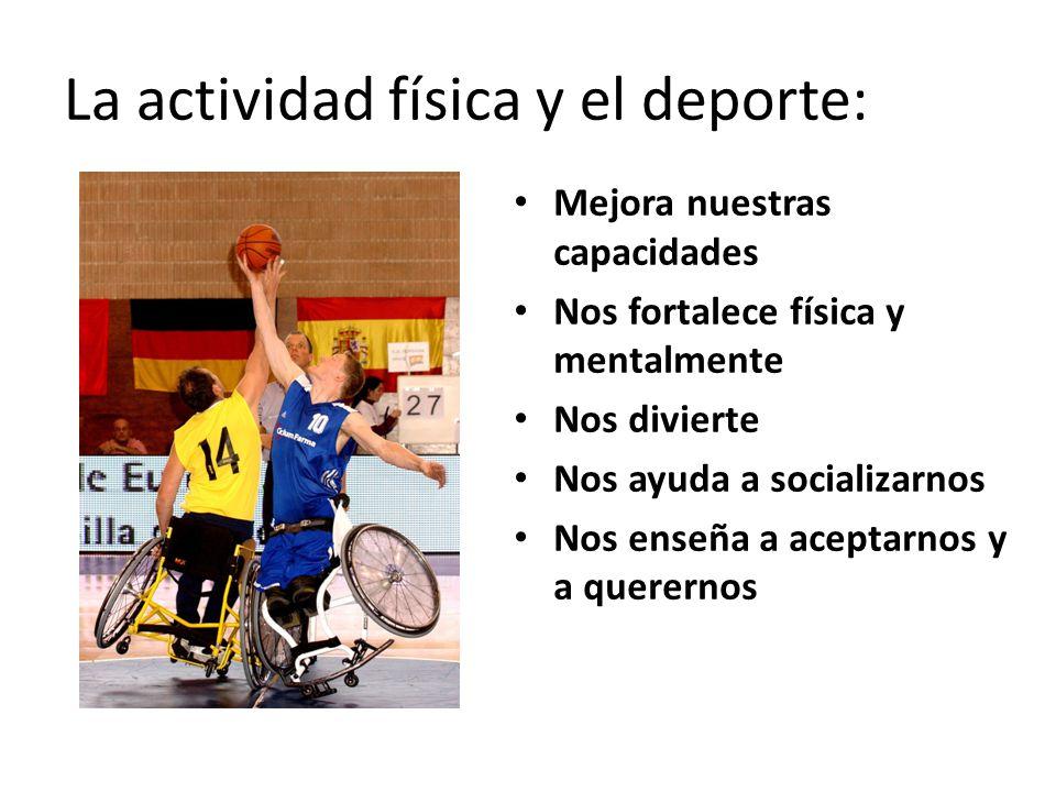 La actividad física y el deporte: