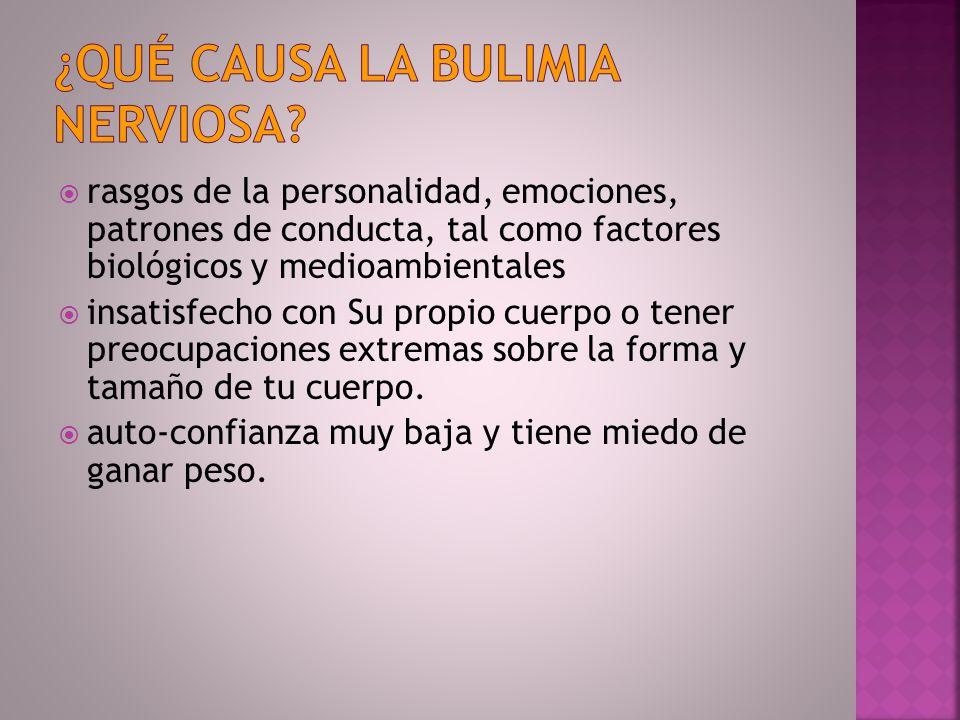 ¿Qué causa la bulimia nerviosa