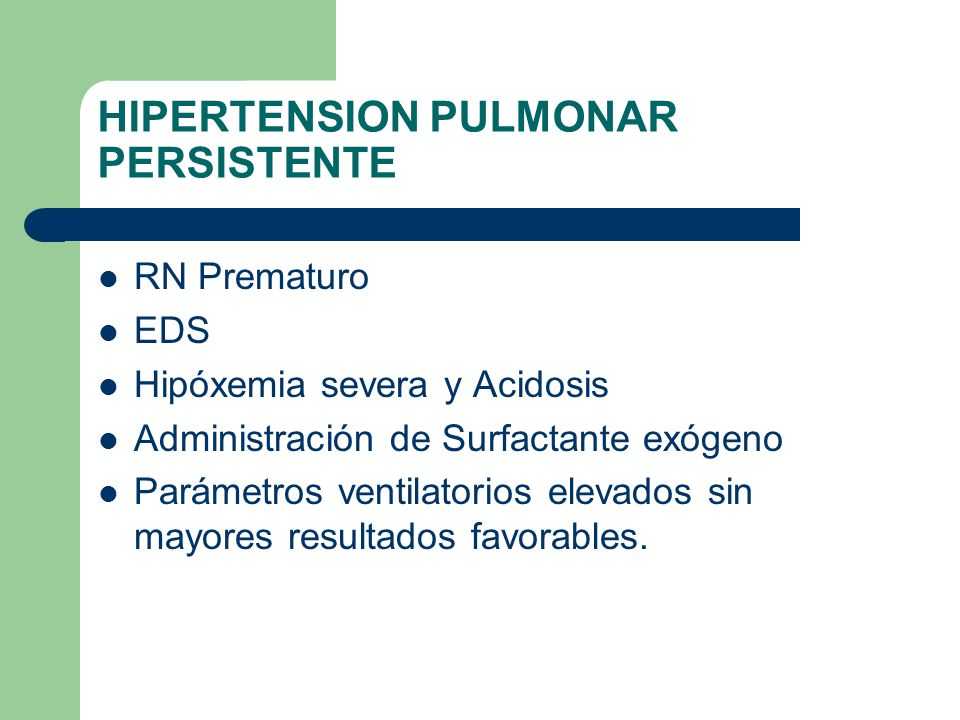 HIPERTENSION PULMONAR PERSISTENTE