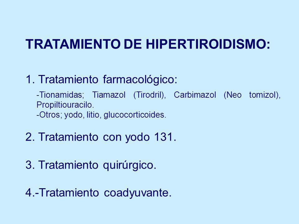 TRATAMIENTO DE HIPERTIROIDISMO: