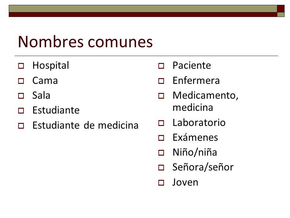 Nombres comunes Hospital Cama Sala Estudiante Estudiante de medicina
