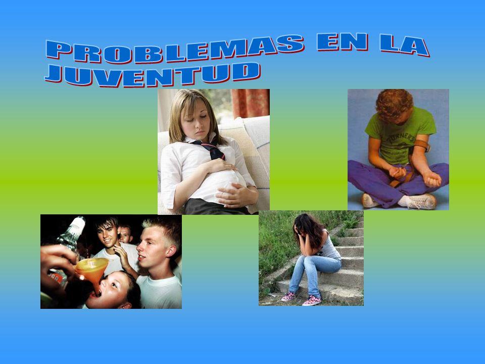 PROBLEMAS EN LA JUVENTUD